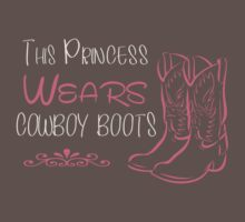 This princess wears Cowboy boots Kids Clothes