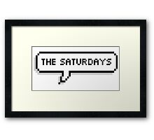 """The Saturdays"" Pixel Speechbubble Framed Print"
