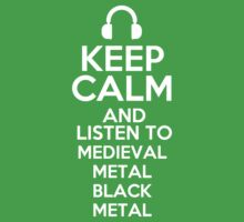 Keep calm and listen to Medieval metal Black metal Kids Clothes