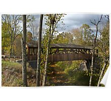 Beautiful Covered Bridge On Pennsylvania's Country Road Poster