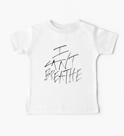 I Can't Breathe Baby Tee