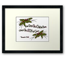 Christmas Holly and Twigs with Bible Verse: Isaiah Framed Print