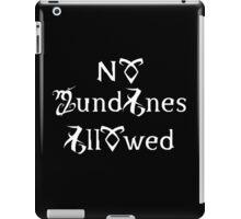 No Mundanes Allowed iPad Case/Skin