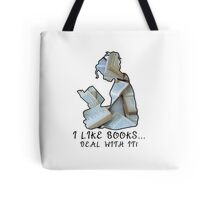 I Like Books... Deal With It! Tote Bag