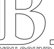 JBL You Sound Good Sticker