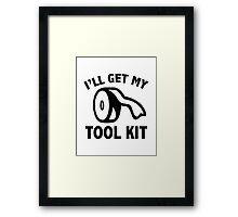 I'll Get My Tool Kit Framed Print