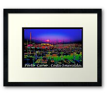 Porto Cervo . Costa Smeralda . by Brown Sugar 2003. Views (667)  thank you ! Framed Print