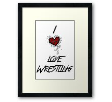 I love wrestling Framed Print