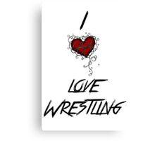 I love wrestling Canvas Print