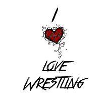 I love wrestling Photographic Print