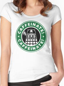Caffeinate! Exterminate! Women's Fitted Scoop T-Shirt