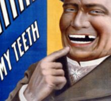 Dentist fixed my teeth Vintage Poster Restored Sticker