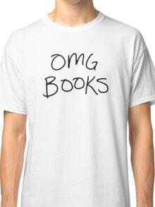OMG BOOKS Classic T-Shirt