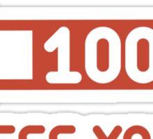 Always Give 100 Percent Sticker