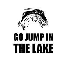 Go Jump In Lake by AmazingMart