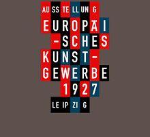 EUROPÄISCHES KUNSTGEWERBE 1927 Unisex T-Shirt