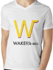 Wake Me Up For Bro. Mens V-Neck T-Shirt
