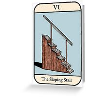 The Sloping Stair Greeting Card