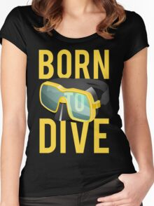 Scuba Diving Born To Dive Ocean Exploration Swimming Women's Fitted Scoop T-Shirt