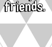 Unix is user friendly - it's just picky about it's friends. Sticker