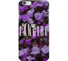 Let's Go Fangirl iPhone Case/Skin