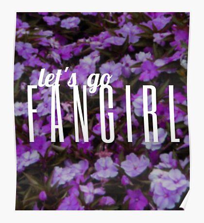 Let's Go Fangirl Poster
