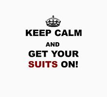 Keep Calm and Get Your Suits On! Unisex T-Shirt