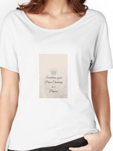 Fairytale inspired slogan phonecase Women's Relaxed Fit T-Shirt