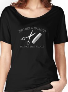 Did I Get A Haircut? Women's Relaxed Fit T-Shirt