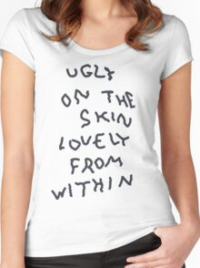 Ugly On The Skin, Lovely From Within Women's Fitted Scoop T-Shirt