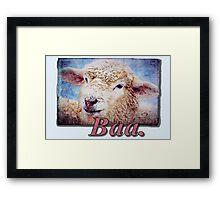 """Baa."" Framed Print"