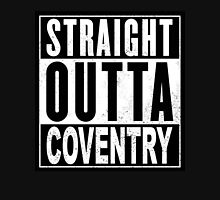 STRAIGHT OUTTA COVENTRY Unisex T-Shirt