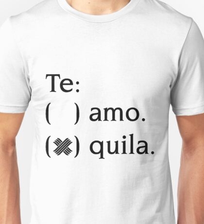 Tequila Unisex T-Shirt