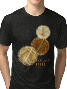 T-Spike my balls Tri-blend T-Shirt