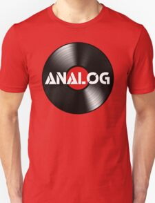 Vinyl Record - Analog Unisex T-Shirt