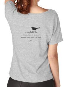 If you follow me... Women's Relaxed Fit T-Shirt