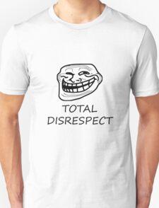Total Disrespect - TrollFace Unisex T-Shirt