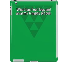 What has four legs and an arm? A happy pit bull. iPad Case/Skin