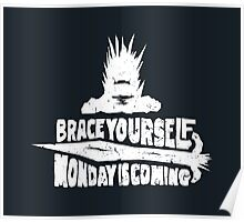Monday is Coming (Game of Thrones) (White) Poster