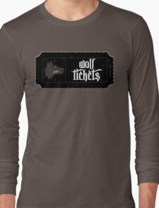 Wolf Tickets Long Sleeve T-Shirt
