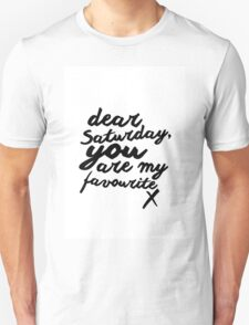 Dear Saturday Unisex T-Shirt