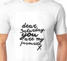 Dear Saturday Unisex T-Shirt