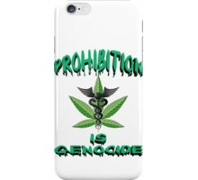 Prohibition is Genocide iPhone Case/Skin