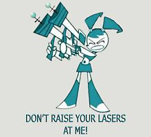 Teenage Robot - Raise Your Lasers Unisex T-Shirt