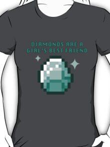 Diamonds are a girl's best friend (minecraft) T-Shirt