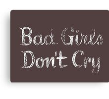 Bad Girls Don't Cry Retro Vintage Movie Canvas Print