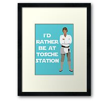 I'd Rather be at Tosche Station Framed Print