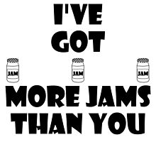 I've Got More Jams Than You by kpoploser