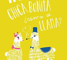 Hola Chica Bonita Poster by meowmeows