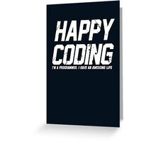 Programmer : Happy Coding Greeting Card